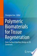 Polymeric Biomaterials for Tissue Regeneration