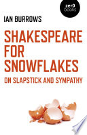 Shakespeare for Snowflakes