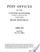 Post Offices in the United Kingdom and Eire, Excluding Those in the London Postal Area
