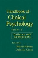 Handbook of Clinical Psychology  Volume 2