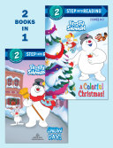 A Colorful Christmas!/Snow Day! (Frosty the Snowman)