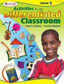 Activities for the Differentiated Classroom: Grade Three