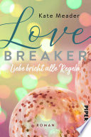 Love Breaker – Liebe bricht alle Regeln