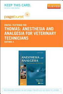 Anesthesia And Analgesia For Veterinary Technicians