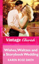 Wishes, Waltzes and a Storybook Wedding (Mills & Boon Vintage Cherish)