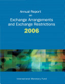 Annual Report on Exchange Arrangements and Exchange Restrictions, 2006