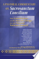 A Pastoral Commentary on Sacrosanctum Concilium Book