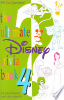 The Ultimate Disney Trivia Book 4