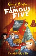 Famous Five: 17: Five Get Into A Fix Pdf/ePub eBook