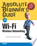 Absolute Beginner S Guide To Wi Fi Wireless Networking Book PDF