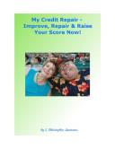 My Credit Repair   Improve  Repair   Raise Your Score Now