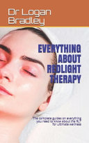 Everything About Redlight Therapy