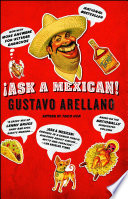 """Ask a Mexican"" by Gustavo Arellano"