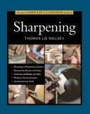 Taunton s Complete Illustrated Guide to Sharpening