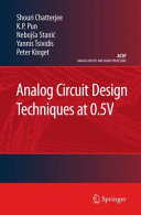 Analog Circuit Design Techniques at 0 5V