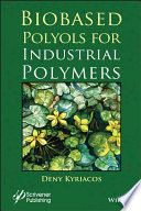Biobased Polyols for Industrial Polymers