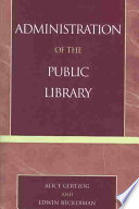 Administration Of The Public Library Book PDF