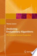 Analyzing Evolutionary Algorithms