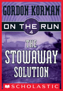Pdf On the Run #4: The Stowaway Solution Telecharger