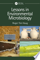 Lessons in Environmental Microbiology