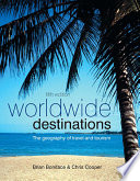 """Worldwide Destinations: The Geography of Travel and Tourism"" by Brian G. Boniface, Chris Cooper"