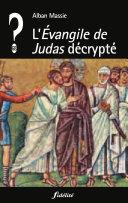 L'Evangile de Judas décrypté