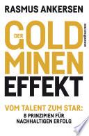Der Goldminen-Effekt