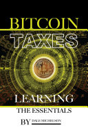 Bitcoin Taxes  Learning the Essentials