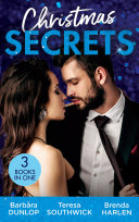 Christmas Secrets  The Missing Heir   The Maverick s Christmas Homecoming   A Very Special Delivery