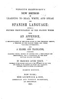 Vingut s Ollendorff s New Method of Learning to Read  Write  and Speak the Spanish Language