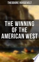 The Winning Of The American West Book
