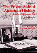 The Private Side Of American History Since 1865