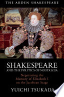 Shakespeare and the Politics of Nostalgia