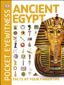 Pocket Eyewitness Ancient Egypt