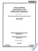 Tuscarora Natural Gas Pipeline Project, Lassen County [CA], Washoe County [NV], Storey County [NV], Klamath County [OR]