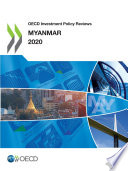 Oecd Investment Policy Reviews Myanmar 2020