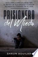 Prisionero Del Miedo