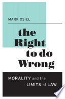 The Right To Do Wrong