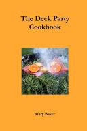 The Deck Party Cookbook