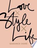 Love x Style x Life Book PDF