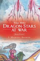 Brian Miller  Dragon Stars at War