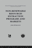 Non Renewable Resources Extraction Programs and Markets