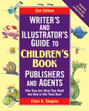 Writer s and Illustrator s Guide to Children s Book Publishers and Agents