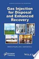 Gas Injection For Disposal And Enhanced Recovery Book PDF