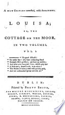 Louisa  or  the Cottage on the moor  etc   A new edition corrected  with additions    By Elizabeth Helme
