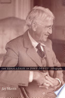 The Education of John Dewey