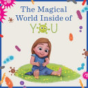 The Magical World Inside of You