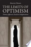 The Limits Of Optimism Book PDF