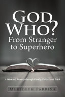 God Who? From Stranger to Superhero [Pdf/ePub] eBook