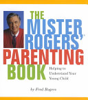 Mister Rogers  Parenting Book